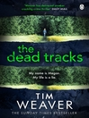 The Dead Tracks (eBook): Raker Series, Book 2